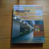 HOSPITAL ARCHITECTURE - 1st edition 2007 by Verlagshaus Braun, 352 p.