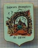 970 NEW INSIGNA - POMPIERI -SAPEURS POMPIERS HESSE - FRANTA -starea care se vede