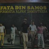 Formatia Alpha, Fata din Samos, muzica greceasca - disc vinil (vynil), pick-up