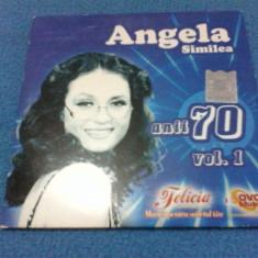 CD ANGELA SIMILEA ANII 70 VOL 1 - Muzica Dance