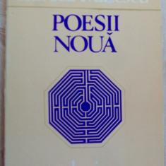 MIRCEA IVANESCU - POESII NOUA (VERSURI, editia princeps - 1982) - Carte poezie