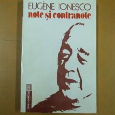 Eugen Ionescu Ionesco Note si contranote jurnal interviuri confesiuni 1992 - Carte Teatru