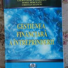 GESTIUNEA FINANCIARA A INTREPRINDERII SIGHICEA ,BERCEANU,STANCIU