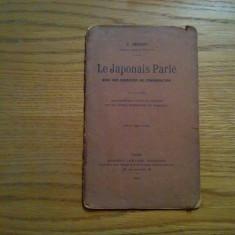LE JAPONAIS PARLE * Avec des Exercices de Conversation - J. Berjot - 1907, 32 p. Altele