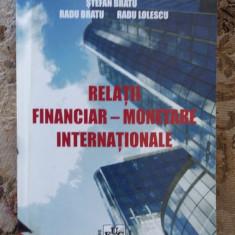 RELATII FINANCIARE MONETARE INTERNATIONALE-LOLESCU,BRATU