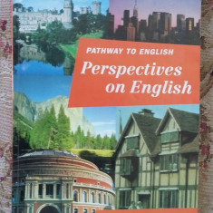 PATHWAY TO ENGLISH PERSPECTIVES OF ENGLISH STUDENTS BOOK 10 - Curs Limba Engleza