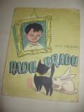 RADU-BRADU - ANA TUDIRAS / ILUSTRATA FRUMOS / FORMAT MEDIU / 1957