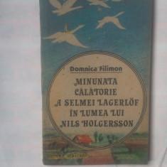 D. FILIMON - MINUNATA CALATORIE A SELMEI LAGERLOF IN LUMEA LUI NILS HOLGERSSON - Roman, Anul publicarii: 1988