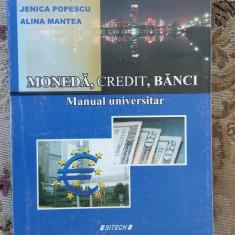 MONEDA CREDIT BANCI - OPRITESCU, POPESCU, MANTEA, EDITURA SITECH - Carte despre fiscalitate