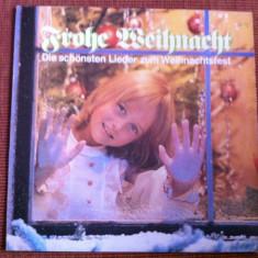 Frohe Weihnacht die schonsten lieder zur Weihnachtsfest disc vinyl lp muzica pop - Muzica Sarbatori, VINIL