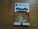 NAE IONESCU - Filosofia Religiei * 1924-1925, Alta editura