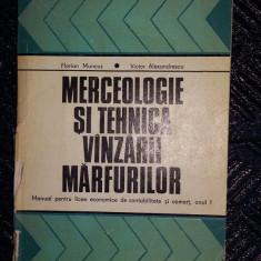 MERCEOLOGIE SI TEHNICA VANZARII MARFURILOR -FLORIAN MUNCUS,VICTOR ALEXANDRESCU