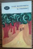 Ionel Teodoreanu - La Medeleni - *