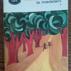 Ionel Teodoreanu - La Medeleni - *, 1967