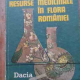 Resurse Medicinale In Flora Romaniei - H. Popescu ,528624