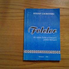 FOLCLOR din Satele SULITA si DRACSANI, jud. Botosani - St. Ciubotaru (autograf) - Carte folclor
