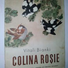 COLINA ROSIE -Vitali Bianki - Ed. Ion Creanga 1983 - Carte de povesti