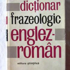 DICTIONAR FRAZEOLOGIC ENGLEZ-ROMAN, A. Nicolescu/ L. Popovici, 1967. Carte noua