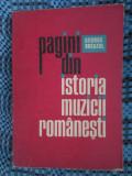 George BREAZUL - PAGINI DIN ISTORIA MUZICII ROMANESTI vol. IV (1977)
