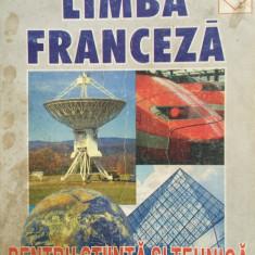 LIMBA FRANCEZA PENTRU STIINTA SI TEHNICA - Constantin Paun