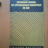 D10 Mecanismele interne ale capitalismului monopolist de stat - Nita Dobrota - Carte Politica
