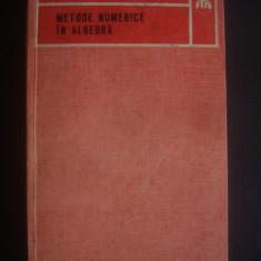 GH. DODESCU - METODE NUMERICE IN ALGEBRA