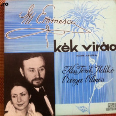 Eminescu kiss torek ildiko varga vilmos kek virag floare albastra disc vinyl lp - Muzica Folk electrecord, VINIL