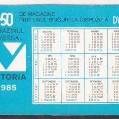 Bnk cl Calendar de buzunar 1985 Magazinul Victoria - retur Div A 1984 1985 - Calendar colectie
