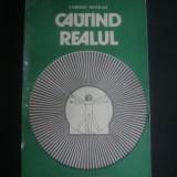 EDMOND NICOLAU - CAUTAND REALUL