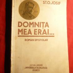 St.O.Iosif - Domnita mea erai - Roman epistolar - Prima Ed. 1930 Ed.U.Alcalay - Roman dragoste