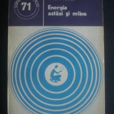 IONEL I. PURICA - ENERGIA ASTAZI SI MAINE - Carti Energetica