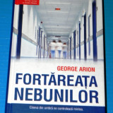 FORTAREATA NEBUNILOR - GEORGE ARION (06038