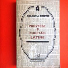PROVERBE SI CUGETARI LATINE Colectia Cogito - Carte Proverbe si maxime