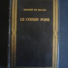 HONORE DE BALZAC - LE COUSIN PONS - Roman, Anul publicarii: 1993
