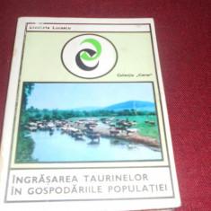 DIMITRI LUCESCU - INGRASAREA TAURINELOR IN GOSPODARIILE POPULATIEI - Carti Zootehnie