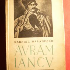 G. Balanescu - Avram Iancu -Prima Ed. 1940 prefata L.Rebreanu, motto legionar - Roman istoric