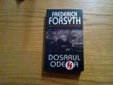 DOSARUL ODESSA - Frederick Forsyth - 2005, 378 p., Alta editura