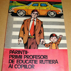 Parintii - Primii profesori de educatie rutiera a copiilor / Militia