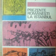 PREZENTE ROMANESTI LA ISTANBUL de ROMEO CRETU, 1973 - Istorie