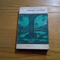 PROZA LATINA * Marcus Cicero, Caius Caesar, Titus Livius, Tacitus, Seneca - Carte Antologie