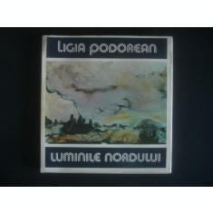 LIGIA PODOREAN - LUMINILE NORDULUI * ALBUM PICTURA