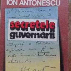 Secretele Guvernarii - Maresalul Ion Antonescu, 528684 - Carte Istorie