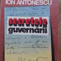 Secretele Guvernarii - Maresalul Ion Antonescu, 528684 - Istorie
