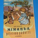 MIHAELA PRIETENA NATURII - ION HOLBAN. Ilustratii de Stefan Miron (01043 - Carte de povesti