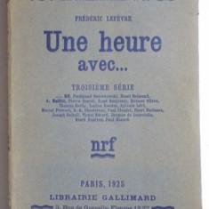 FREDERIC LEFEVRE UNE HEURE AVEC ... PARIS 1925, DEDICATIE