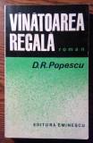 D. R. Popescu - Vinatoarea regala, 1973, D.R. Popescu
