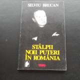 STILPII NOII PUTERI IN ROMANIA  -  SILVIU BRUCAN
