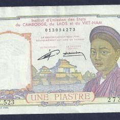 INDOCHINA FRANCEZA 1 PIASTRE 1953 P-92 [3] XF Semn G. CUSIN & F. CHUNIERTUIN - bancnota asia