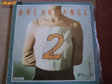 BREAK DANCE vol 2 lp disc vinyl electrecord lp muzica pop dance anii 80, VINIL