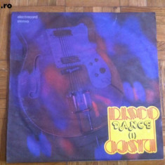 Disco dance I volumul 1 disc vinyl lp muzica pop dance disco electrecord anii 80 - Muzica Dance electrecord, VINIL